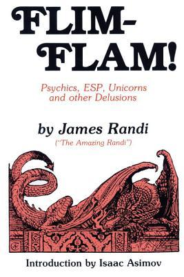 James Randi's Flim-Flam. Source: Goodreads.com.