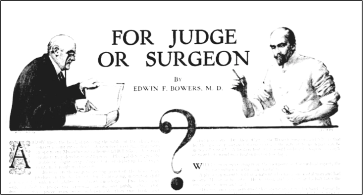 "From an article arguing for the utility of surgery on the heads of criminals. Bowers, Edwin F. ""For Judge or Surgeon?"" New-York Tribune, March 30 1913, SM5."